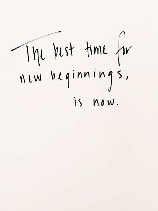 Memorable Quotes for a new beginning