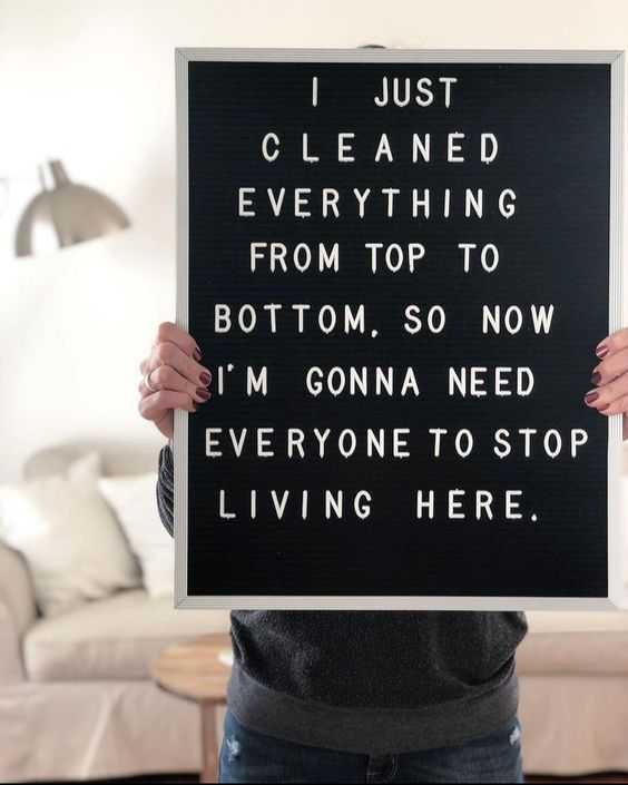 funny chores letter board meme - cleaning