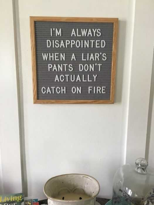 funny letter board quotes - liars
