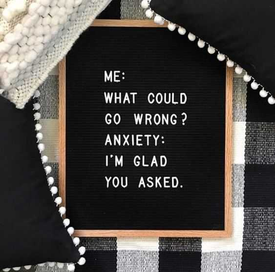 Funny letterboard quotes - anxiety