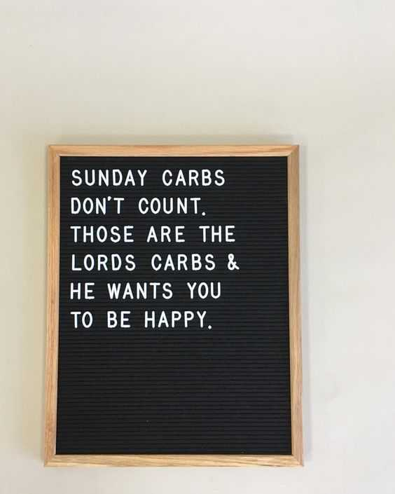 Letter Board Quotes - carbs on sundays