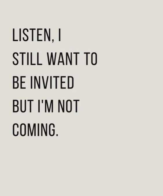 witty quotes 1 - Witty quotes when not invited