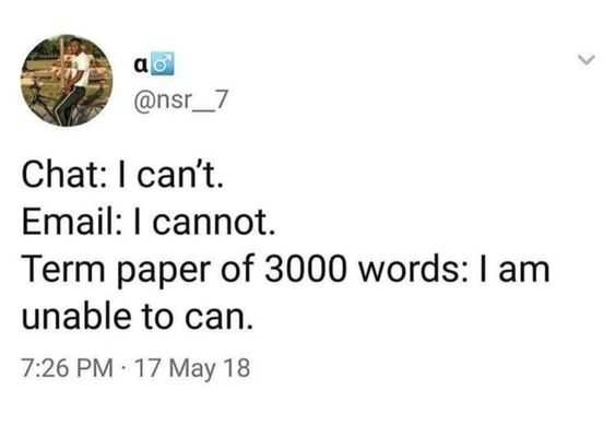 funny student meme explaining why can't and cannot are his answer to everything