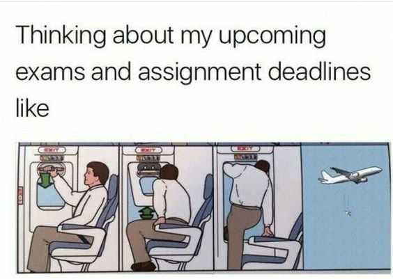 funny student meme featuring an aircraft emergency exit placard captioned thinking about my upcoming exam and assignment deadlines like