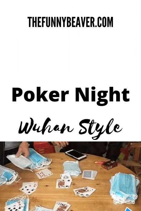 funny corona virus memes - poker night in wuhan meme