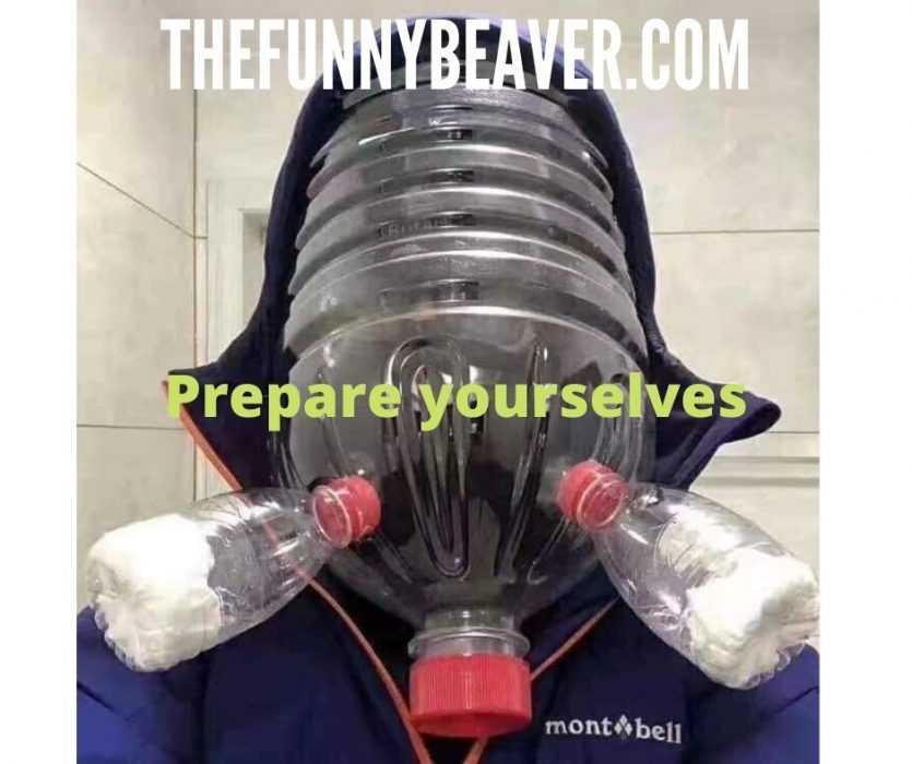 funny corona virus memes - prepare yourselves meme