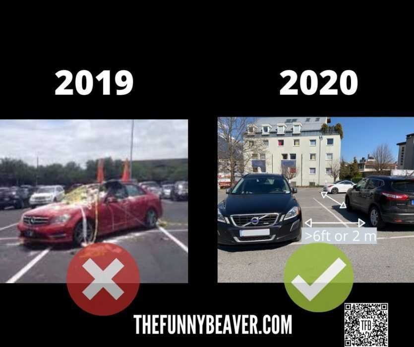 Funny Coronavirus Picture Showing How Parking Etiquette Has Changed Due To Covid