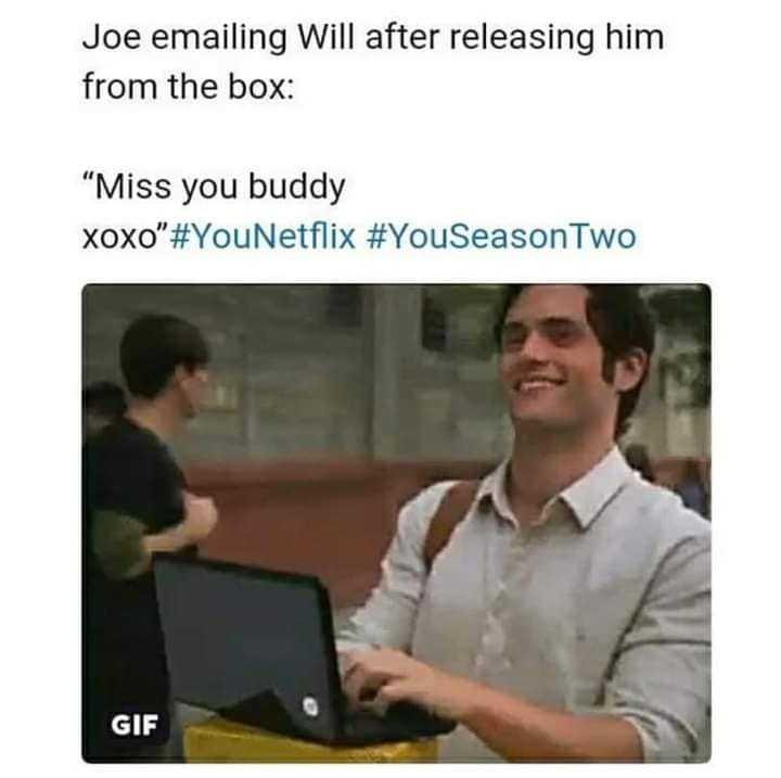 joe goldberg meme - keeping you on your toes meme