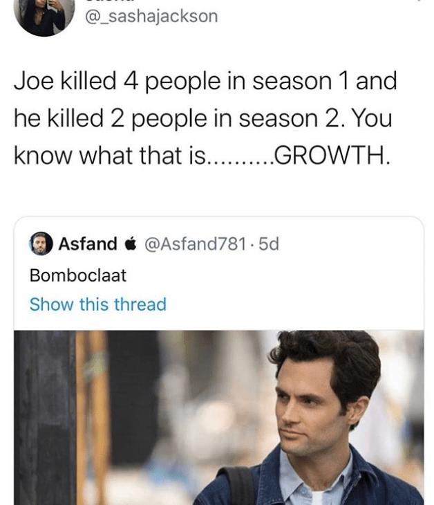 joe goldberg memes - character development you meme