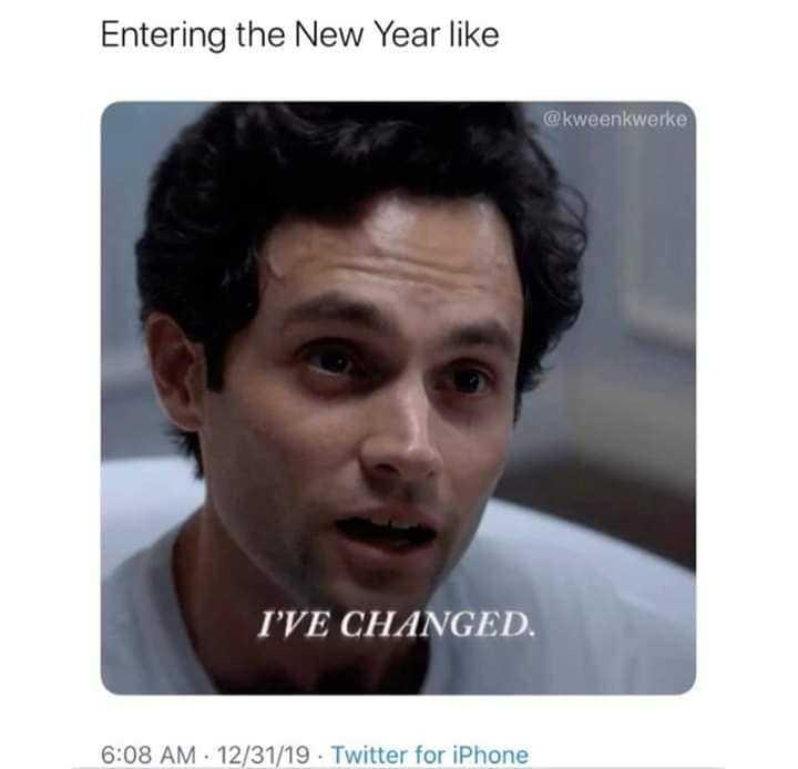 joe goldberg memes - new you resolution meme