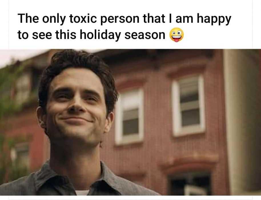 joe goldberg memes - holiday you meme