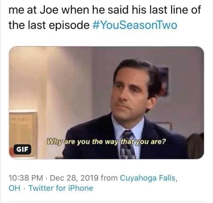 joe goldberg memes - you revelation meme