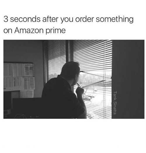funny amazon memes - waiting for the delivery