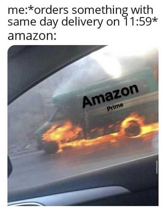 Funny Amazon Memes - Fast Delivery Truck