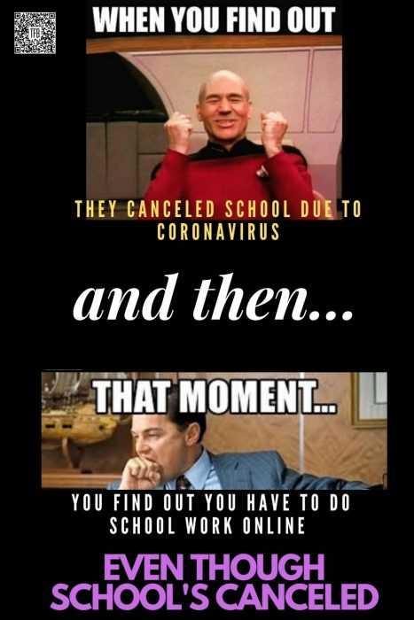 Funny School Canceled For Coronavirus Memes - Still Have Schoolwork