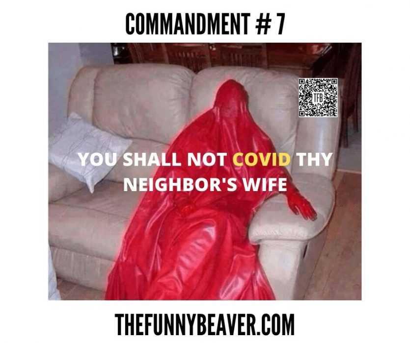 corona virus dating memes - covid not thy neighbor's wife