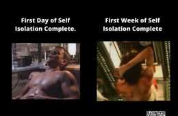 Lockdown memes - meme showing difference between 1 day of isolation vs 1 week of isolation