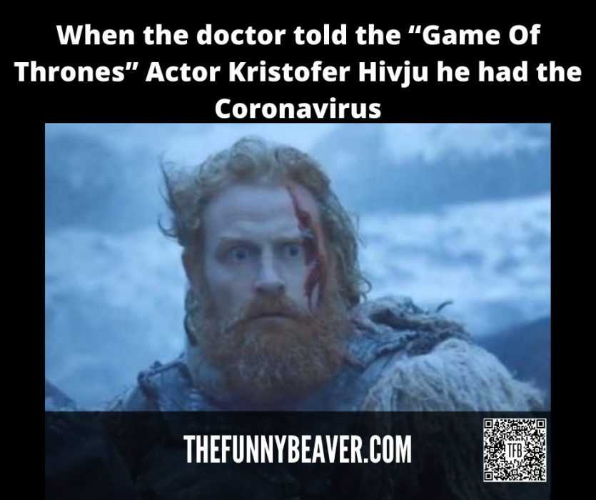 famous people covid memes - game of thrones star shock