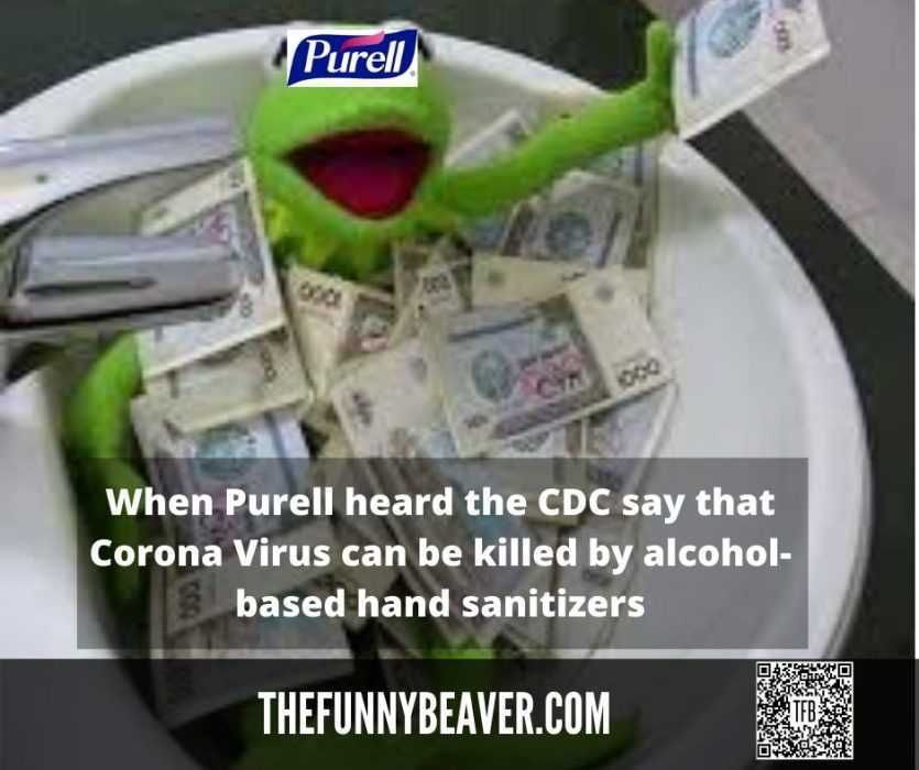 Funny Making Money From Crisis Memes - Purelle Cleaning Up