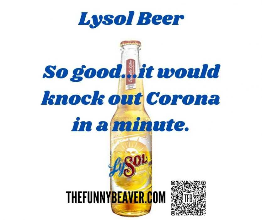 Corona Beer Meme Featuring A Combination Of Lysol Logo And Sol Beer Logo