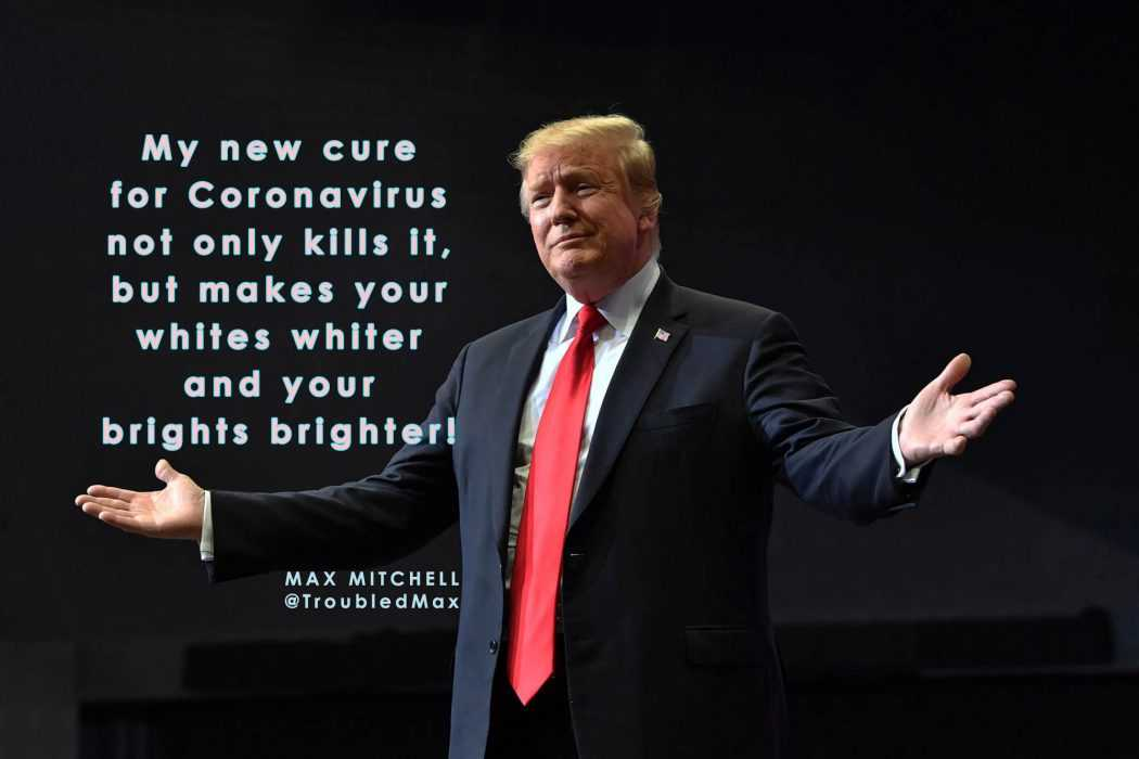 Lysol Memes Bleach Memes and Disinfectant Memes - meme of trump claiming that his cure idea for coronavirus can also make your whites whiter and brights brighter
