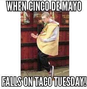 cinco de mayo memes - cinco de mayo meme showing when 2 holidays collide