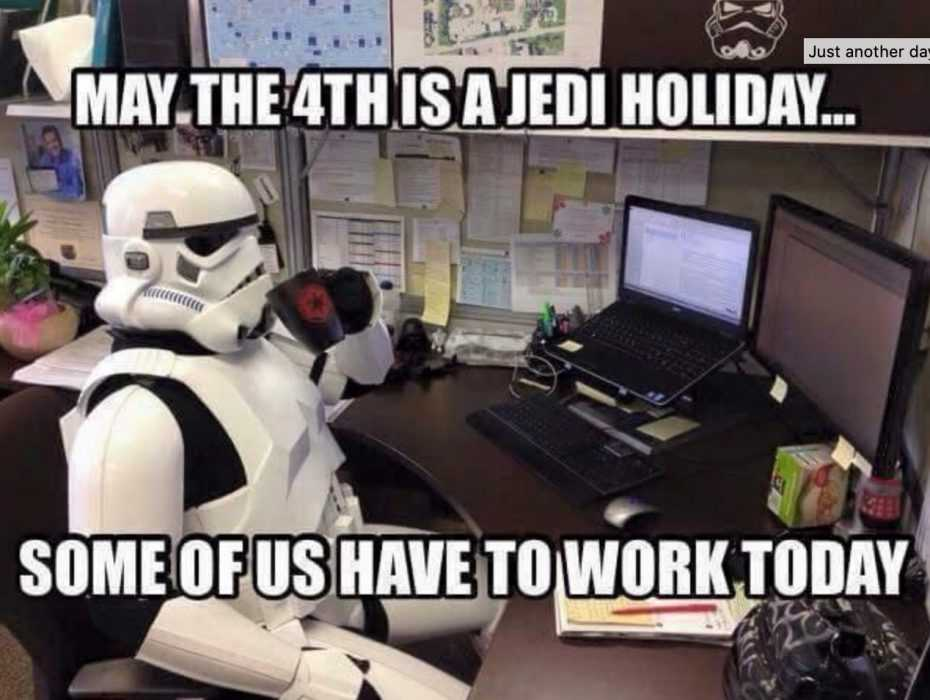 star wars day memes - may the 4th be with you memes -