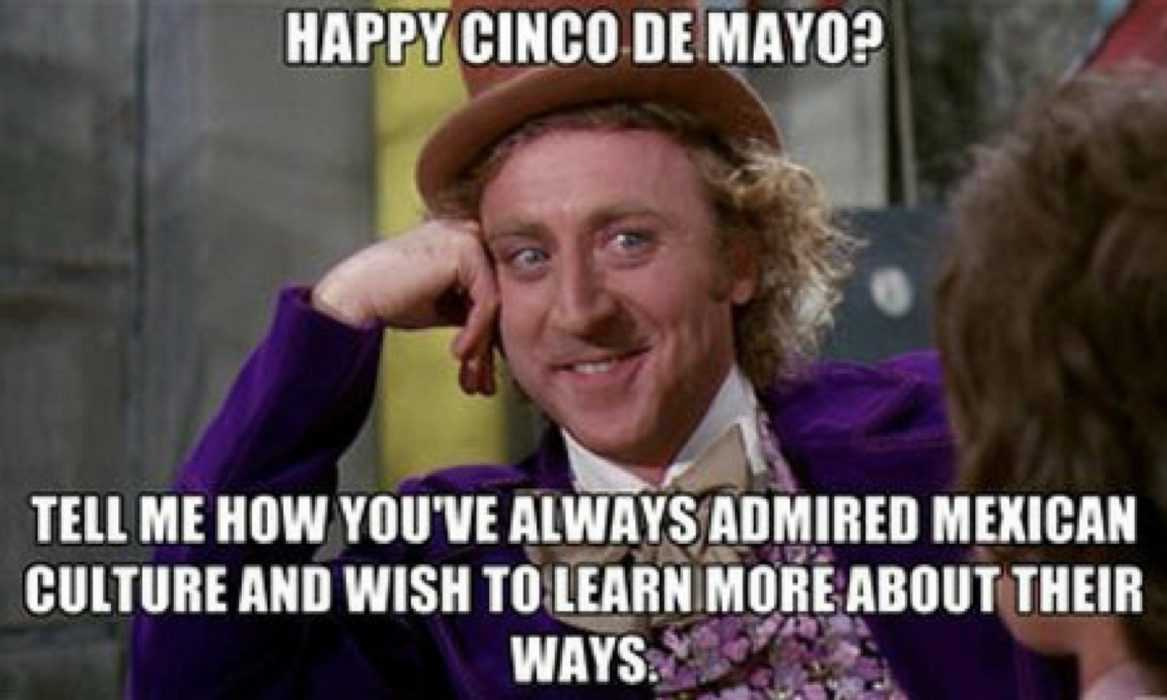 cinco de mayo memes - cinco de mayo meme showing peoples interest in mexico other than their beer