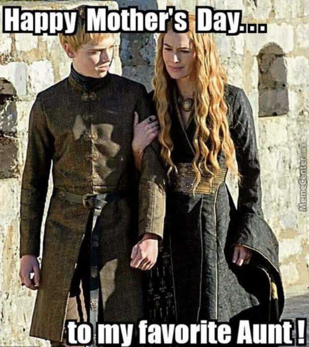 mothers day memes - mom meme about game of thrones xersi and her son/nephew