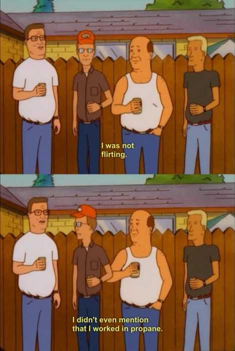 king of the hill not flirting quote