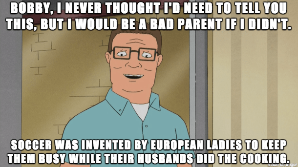 hank's quote about soccer from king of the hill