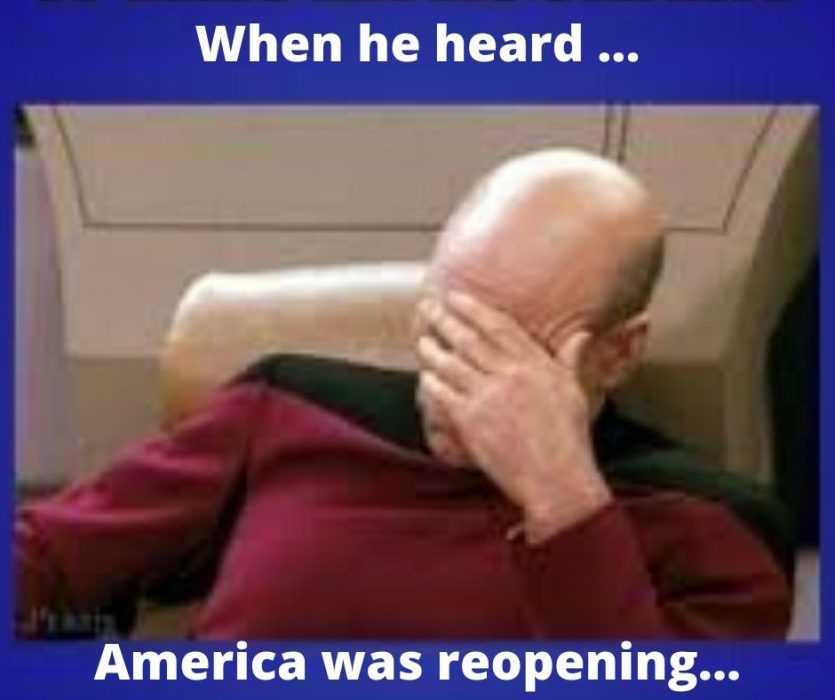 Picard heard America reopening