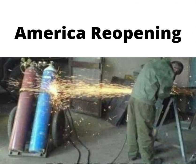 america reopening is playing with fire meme