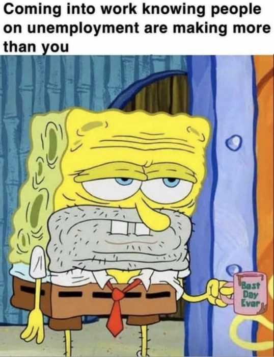 unemployment memes - essential worker meme 2