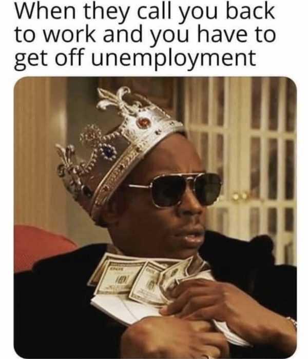 unemployment memes - unemployment pays more meme