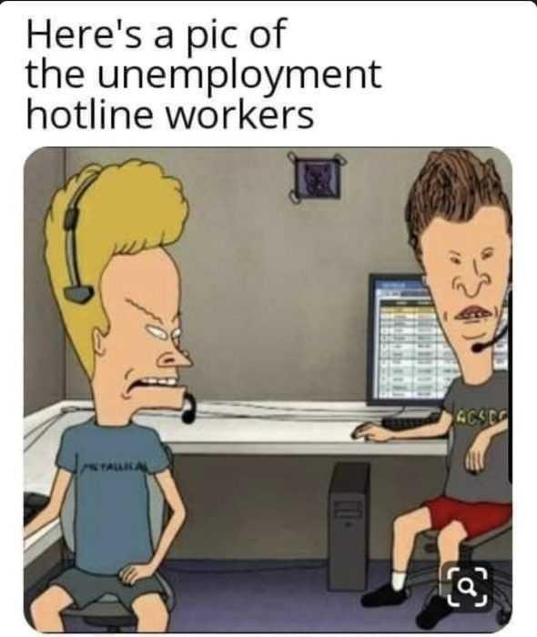 unemployment memes - beavis and butthead meme