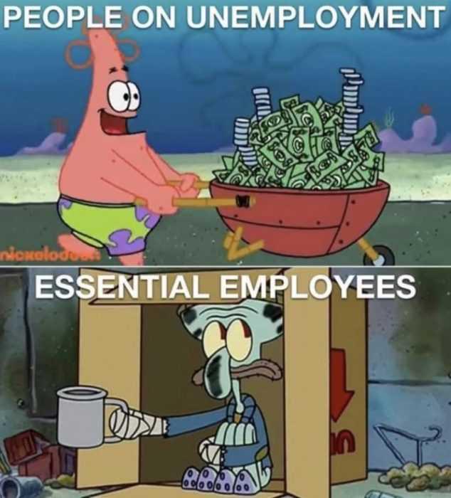 unemployment memes - essential employee meme