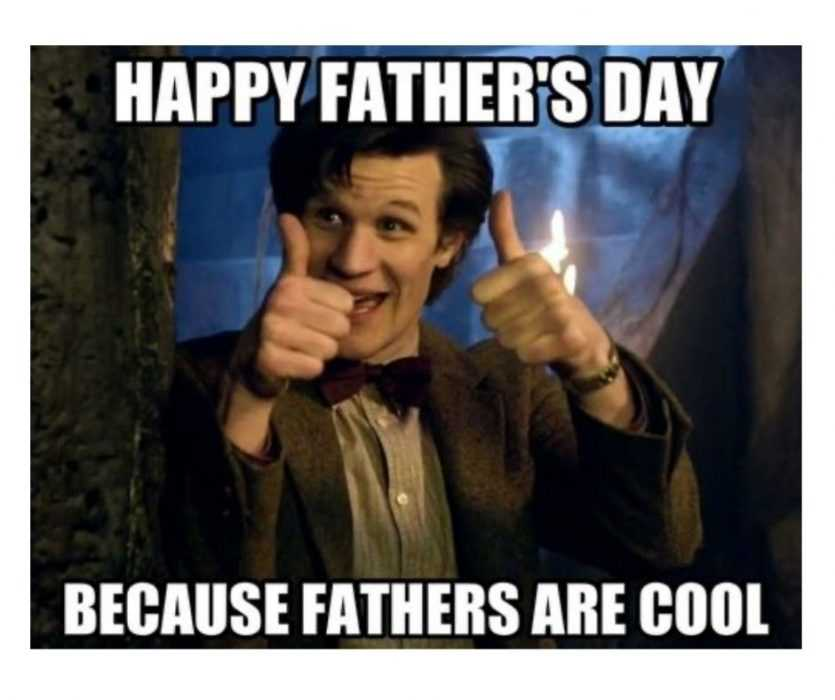 happy father's day because father's are cool meme