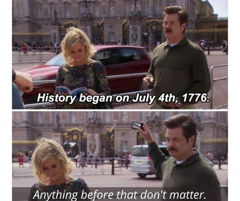 meme featuring americans visiting england and commenting that nothing before july 4th 1776 matters