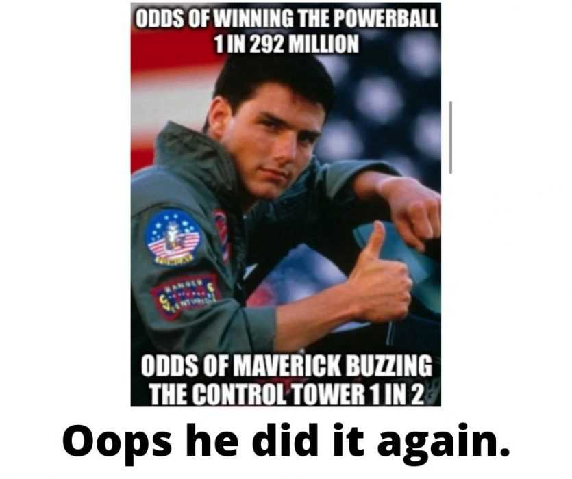 maverick with thumbs up signalling the odds are good for buzzing tower meme