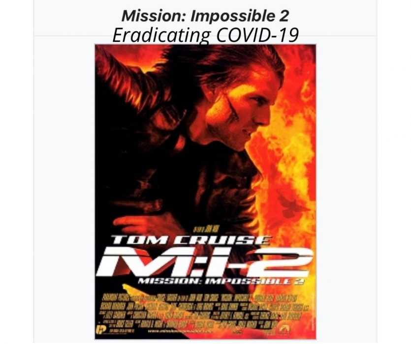 eradicating covid19 is mission impossible 2 meme