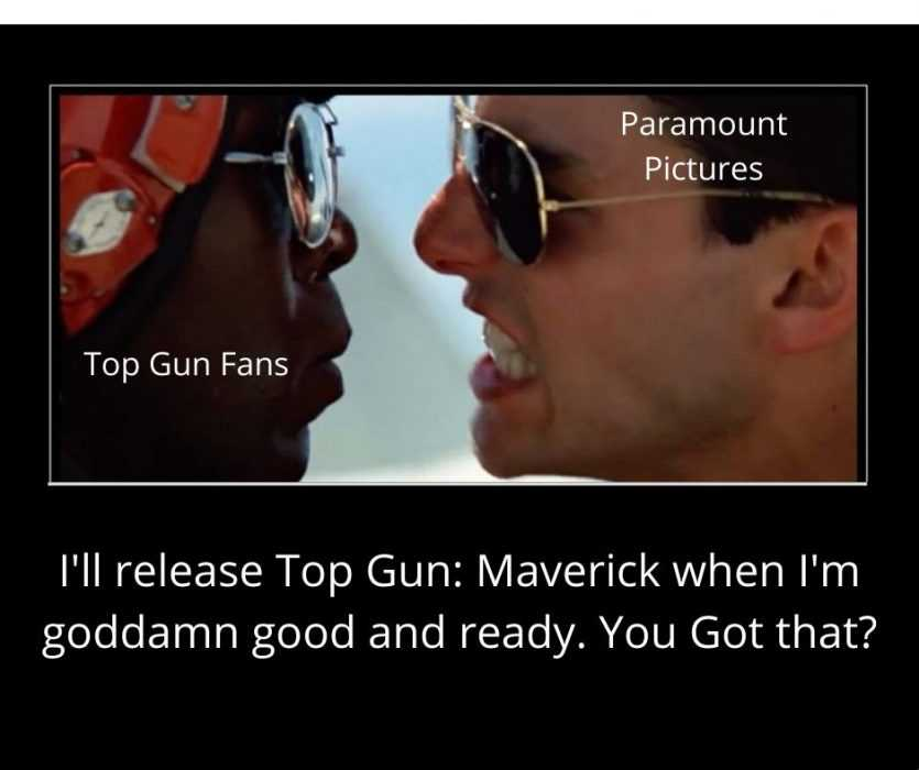 meme of paramount telling top gun fans when they're releasing top gun sequel