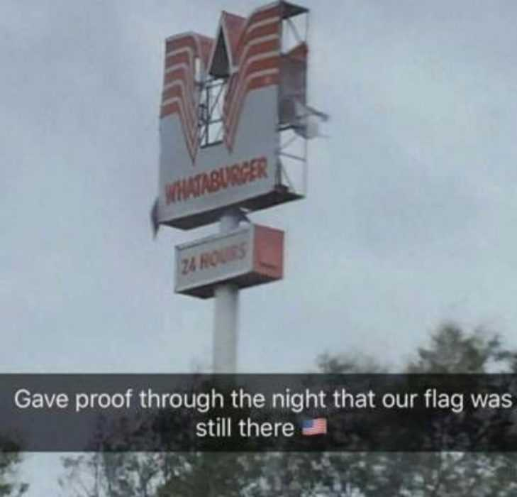 proof that whataburger survived hurricane