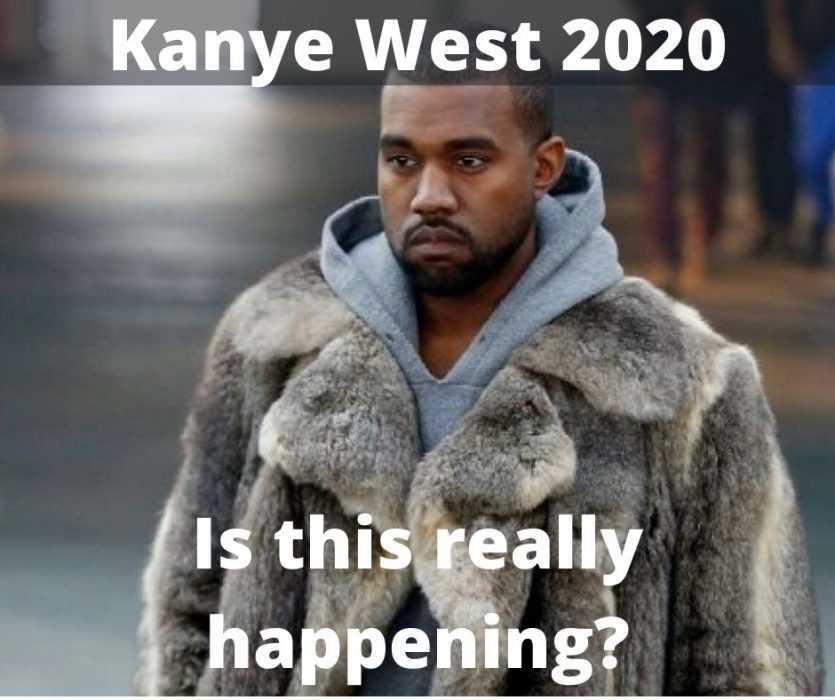 Kanye West 2020 is really happening meme