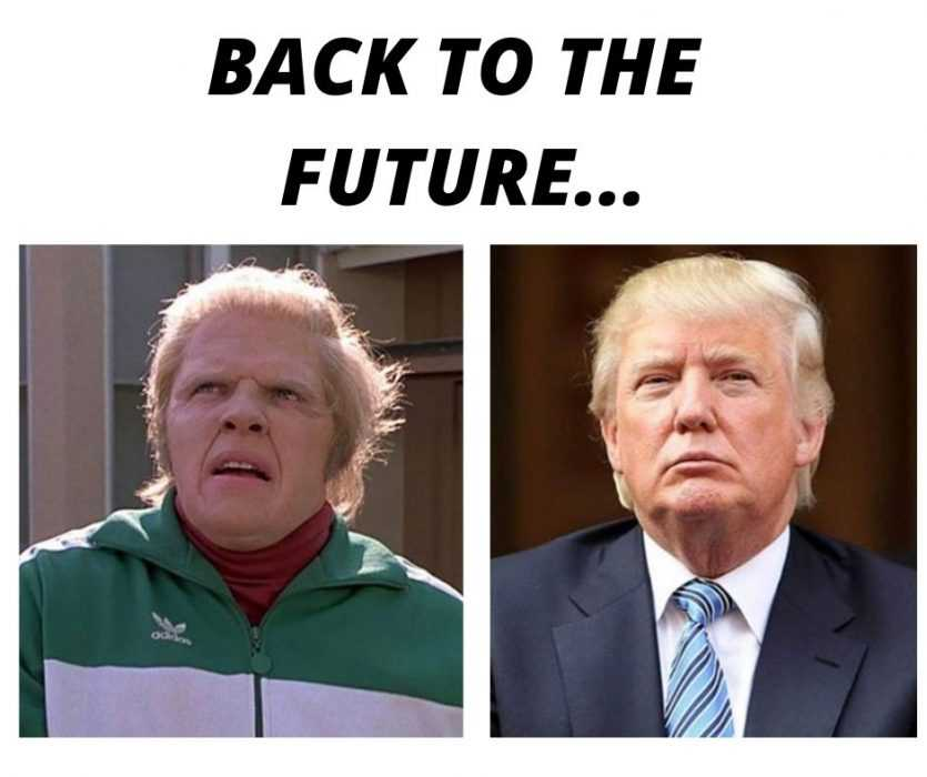 Look How Funny it would be if Trump was in Back to the Future