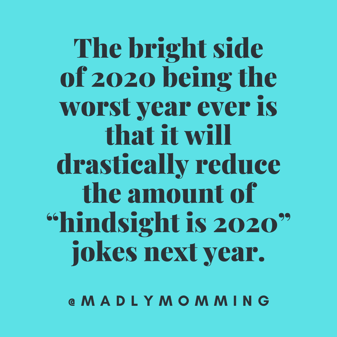 Quote About Less Hindsight Is 2020 Jokes