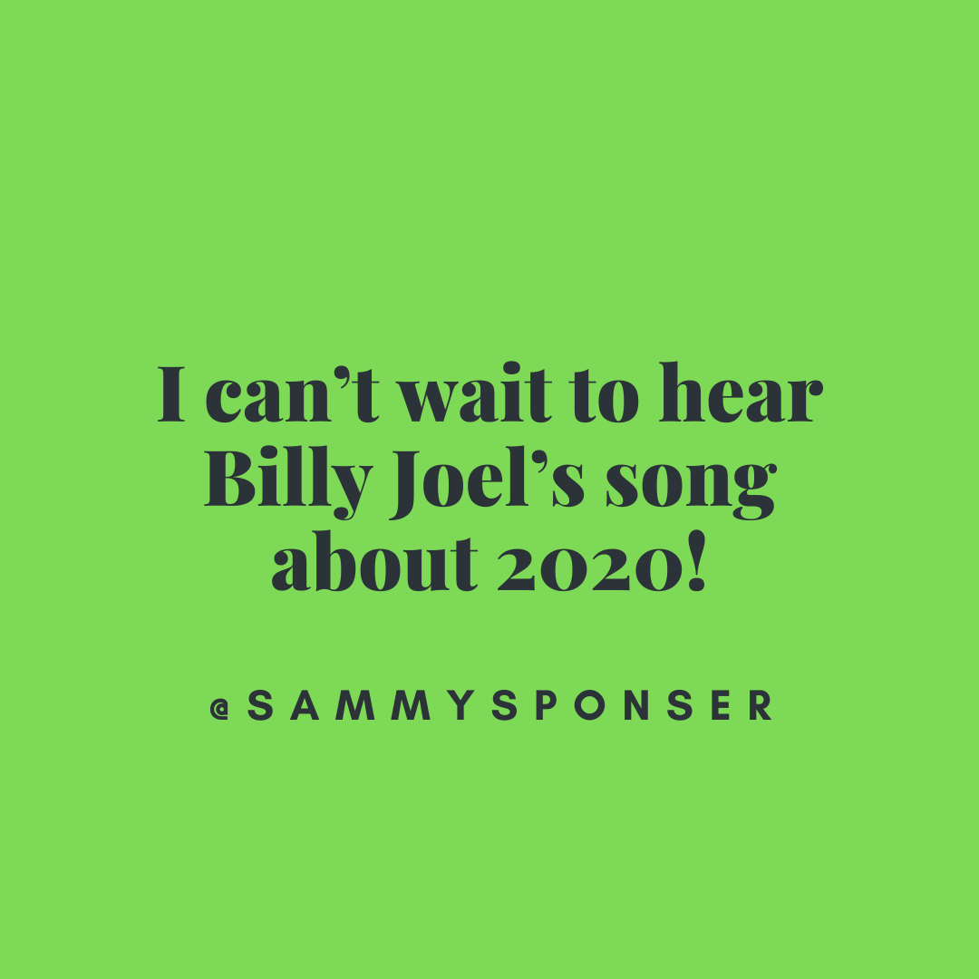 Quote About Billy Joel's Song About 2020