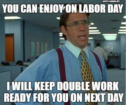 Funny Labor Day Memes the office