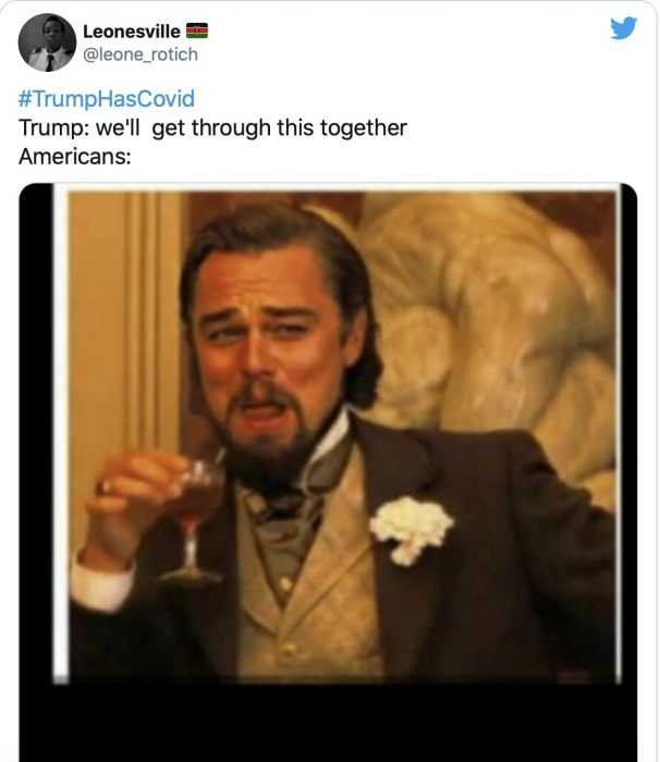 trump covid memes - leonardo dicaprio laughing sarcastically saying americans will stand together with trump after trump gets covid