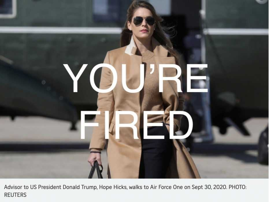 trump covid meme - hope hicks with 'you're fired' labeled over her after trump gets covid